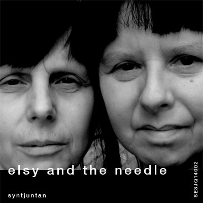 ELSY AND THE NEEDLE -SYNTJUNTAN